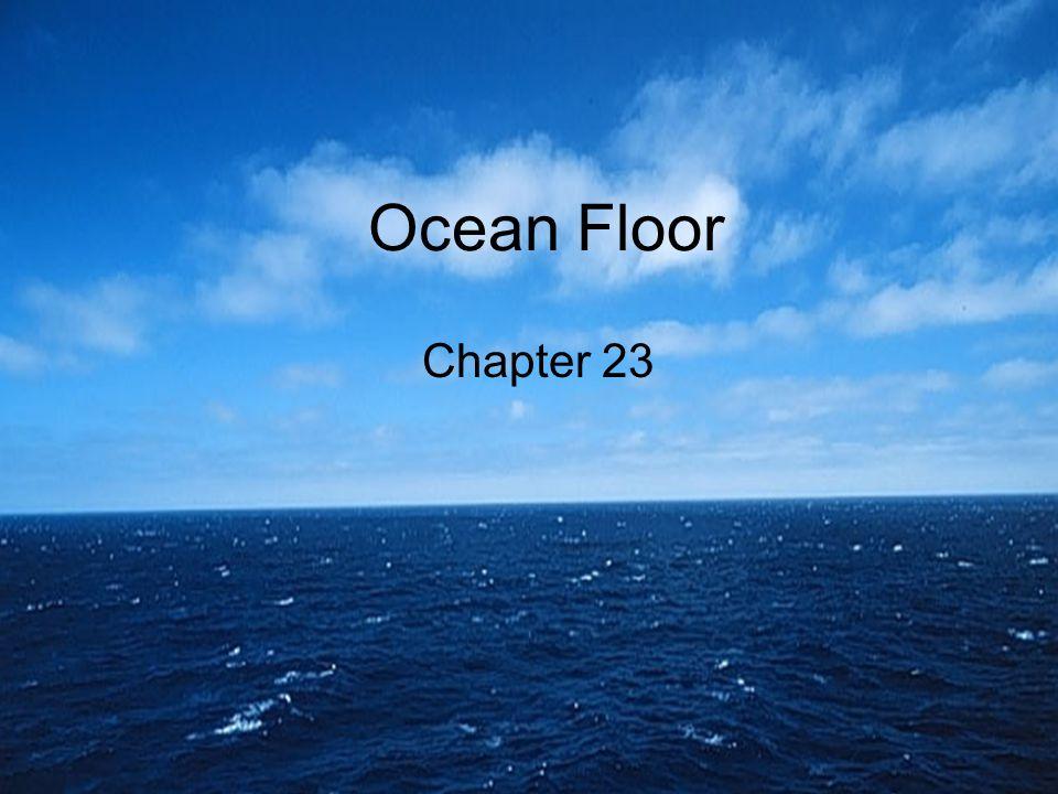 Ocean Floor Chapter 23