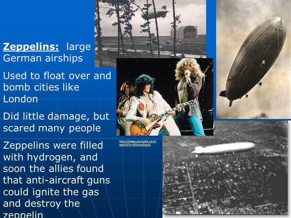 Zeppelins: large German airships