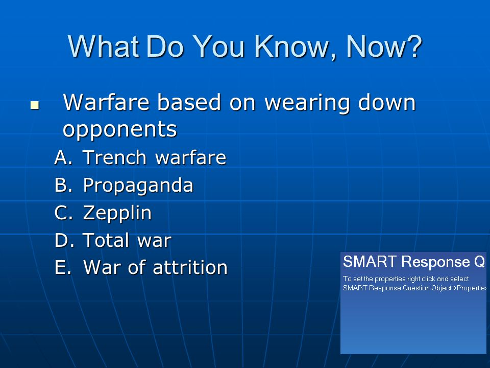 What Do You Know, Now Warfare based on wearing down opponents