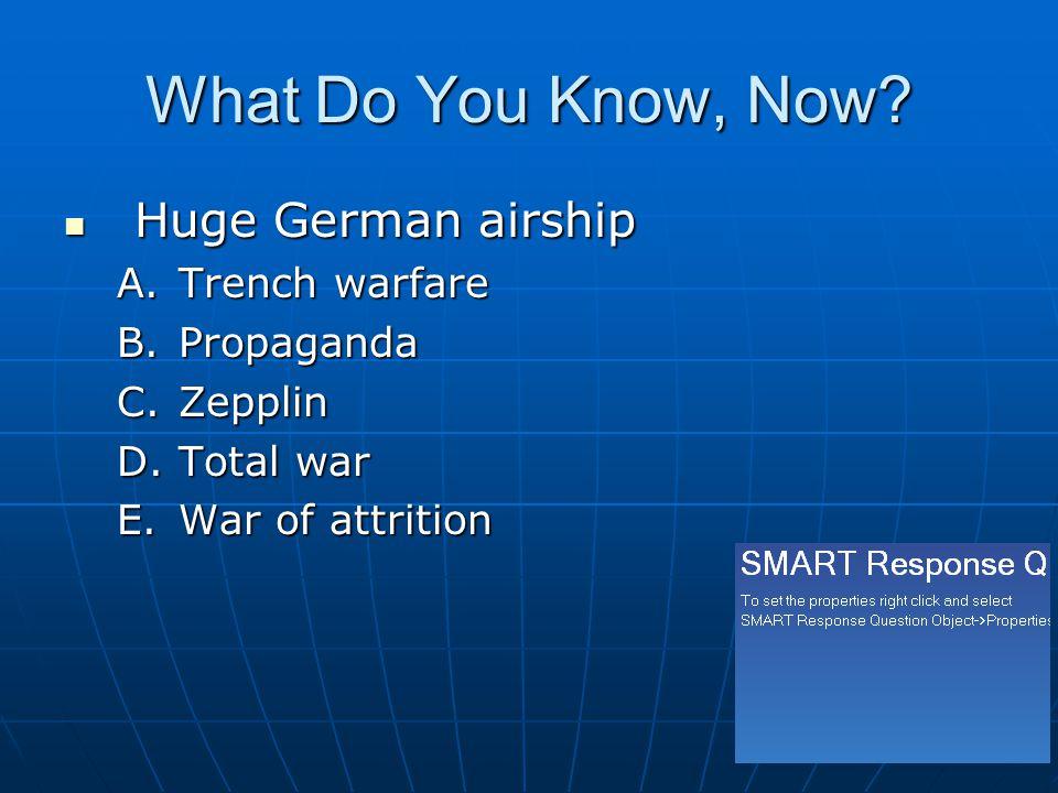 What Do You Know, Now Huge German airship Trench warfare Propaganda