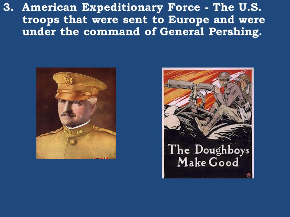 3. American Expeditionary Force - The U. S