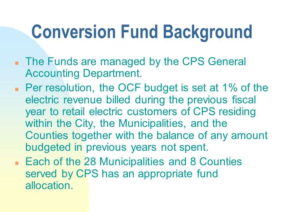 Conversion Fund Background