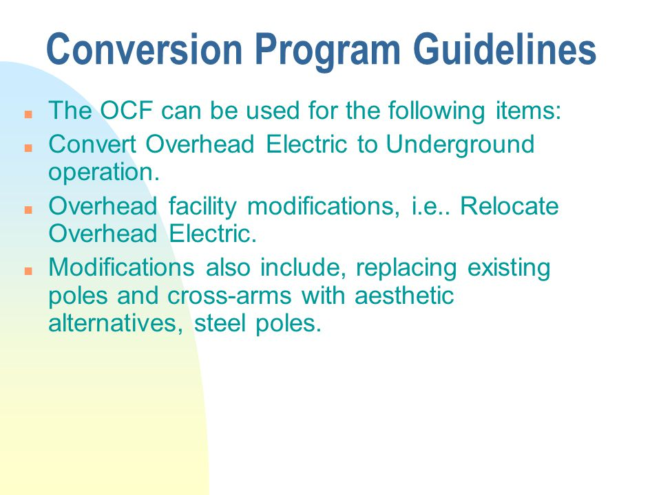 Conversion Program Guidelines