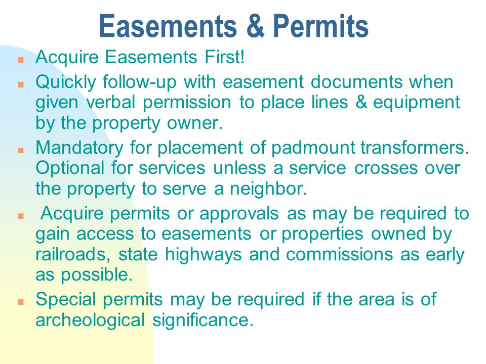 Easements & Permits Acquire Easements First!