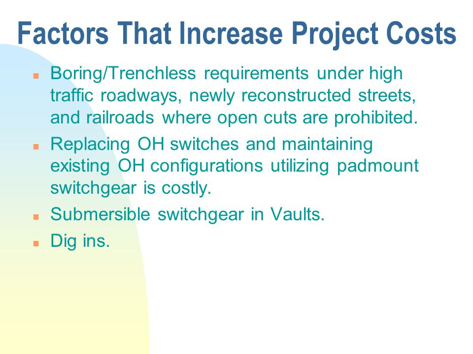 Factors That Increase Project Costs