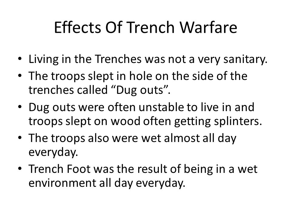 Effects Of Trench Warfare