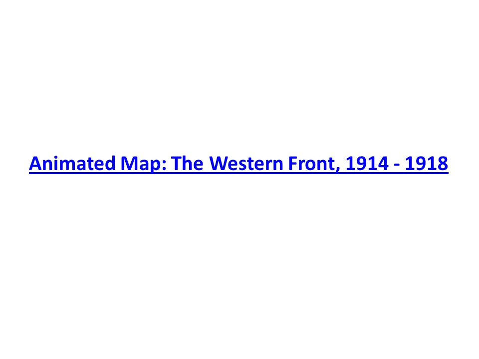 Animated Map: The Western Front, 1914 - 1918