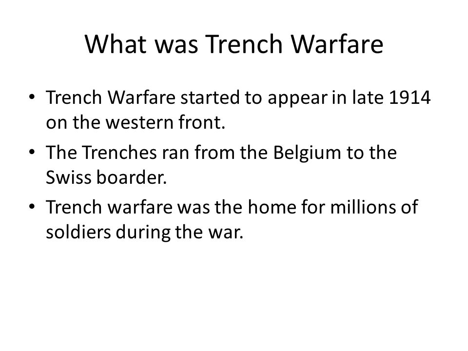 What was Trench Warfare