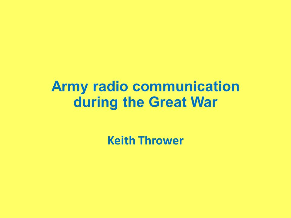 Army radio communication during the Great War