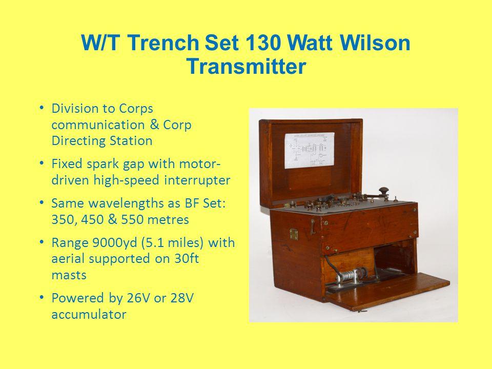 W/T Trench Set 130 Watt Wilson Transmitter