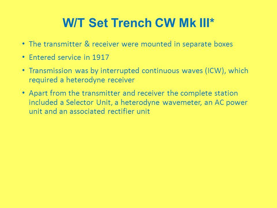 W/T Set Trench CW Mk III*