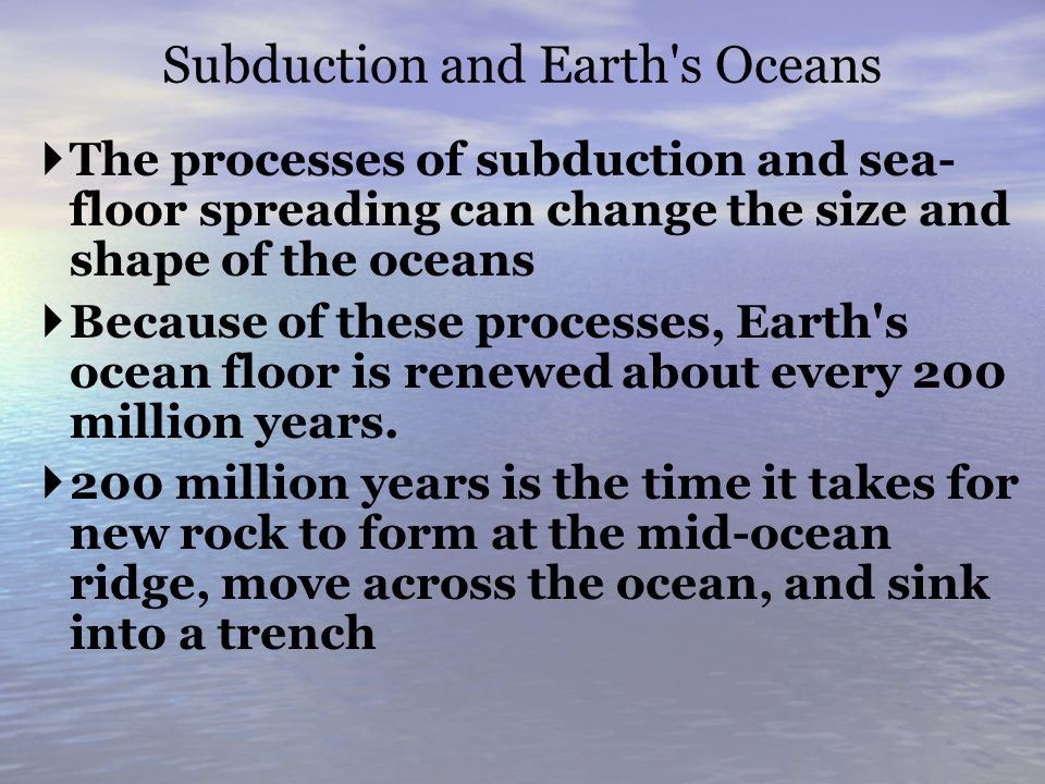 Subduction and Earth s Oceans