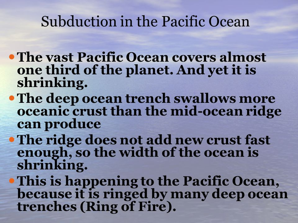 Subduction in the Pacific Ocean
