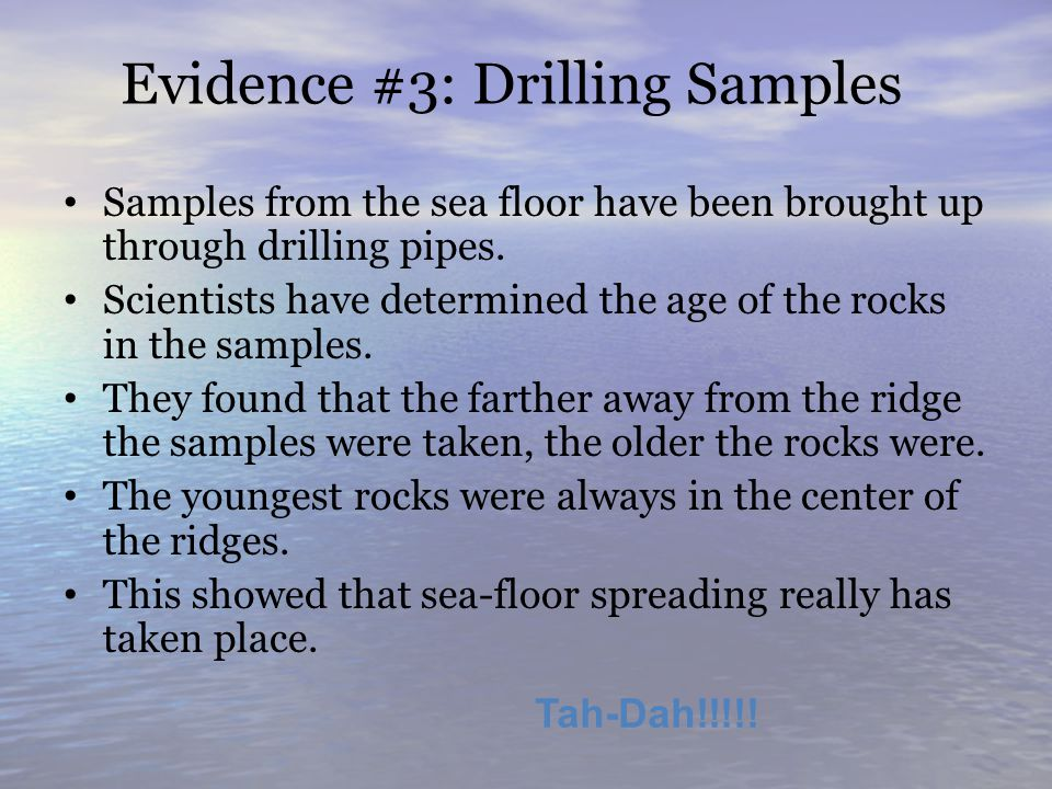 Evidence #3: Drilling Samples