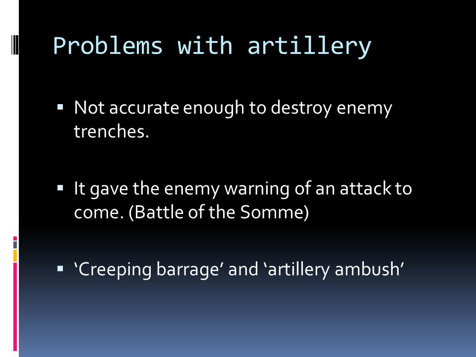 Problems with artillery