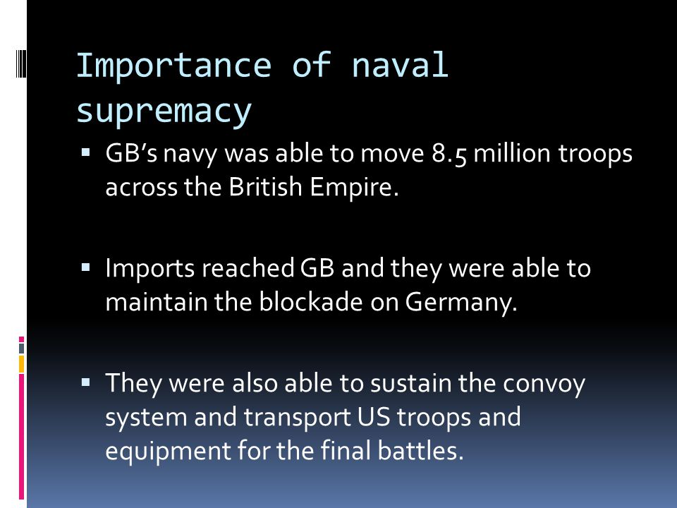 Importance of naval supremacy