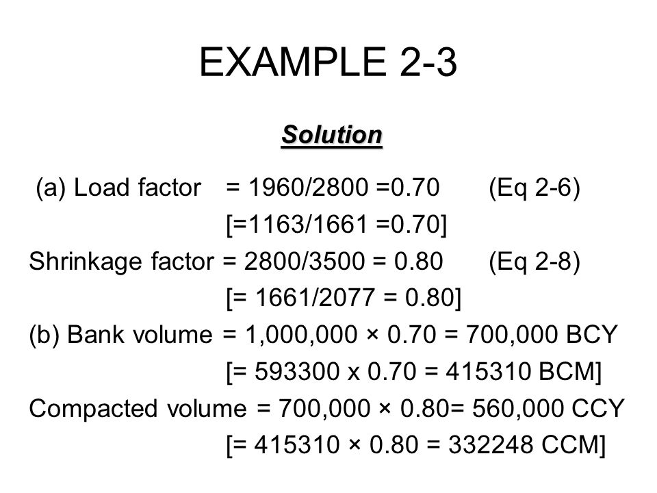 EXAMPLE 2-3 Solution (a) Load factor = 1960/2800 =0.70 (Eq 2-6)