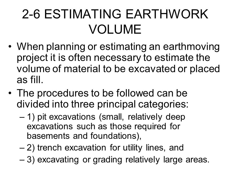 2-6 ESTIMATING EARTHWORK VOLUME