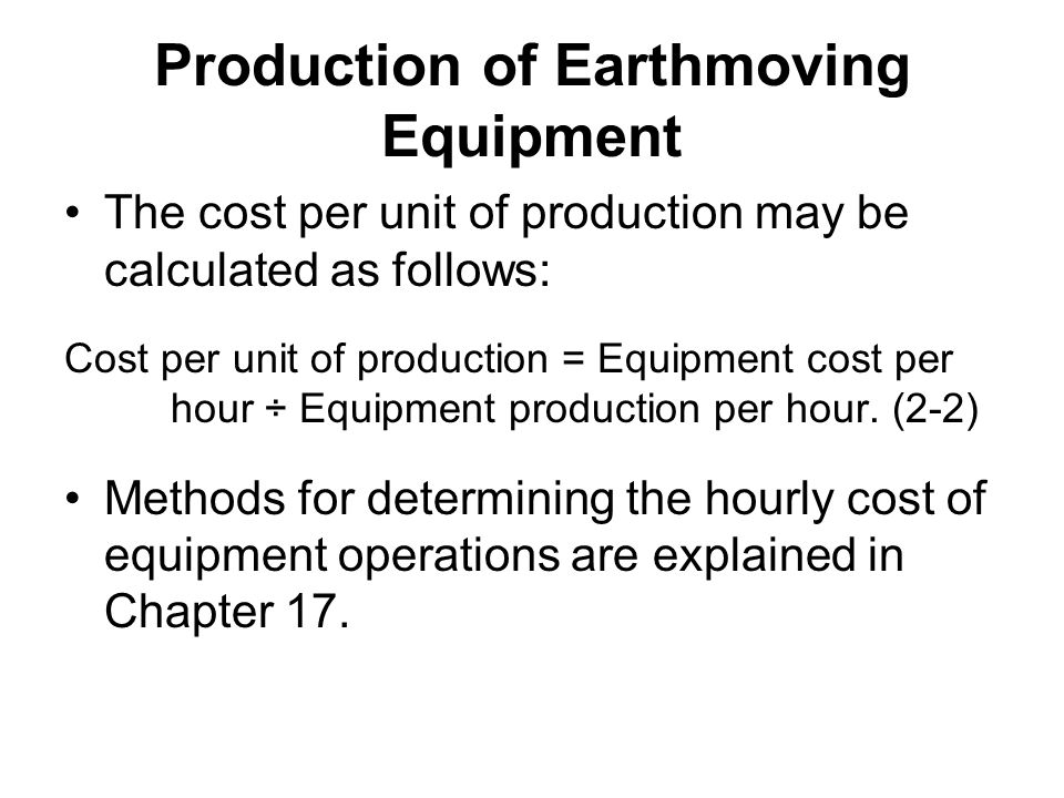 Production of Earthmoving Equipment