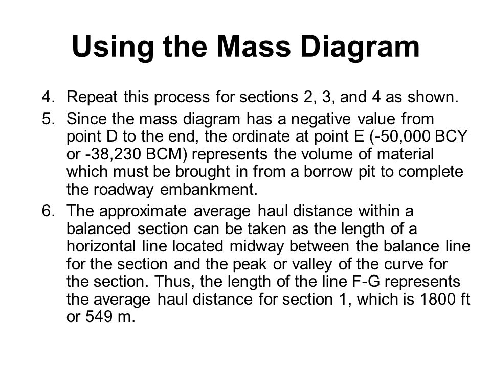 Using the Mass Diagram Repeat this process for sections 2, 3, and 4 as shown.