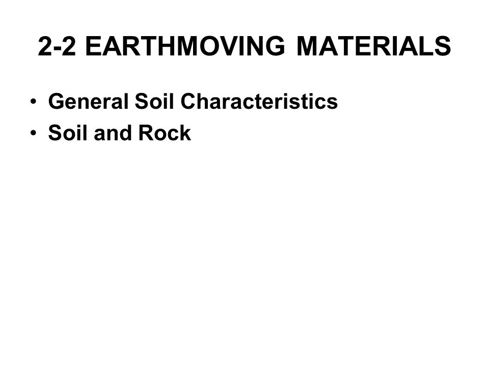 2-2 EARTHMOVING MATERIALS