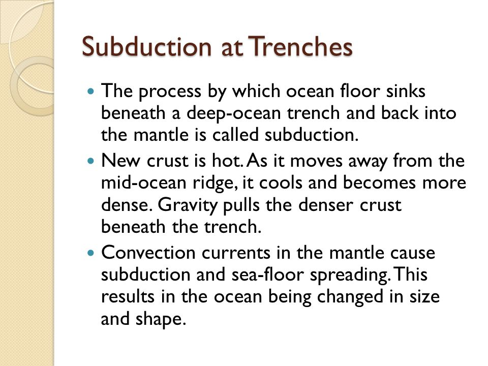 Subduction at Trenches