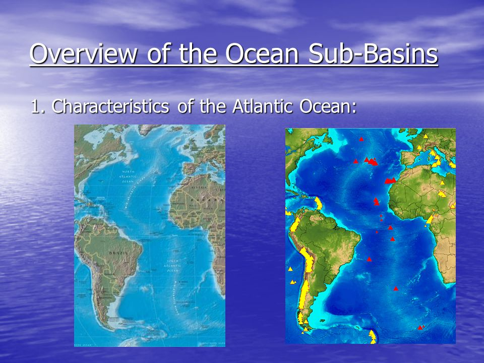 Overview of the Ocean Sub-Basins