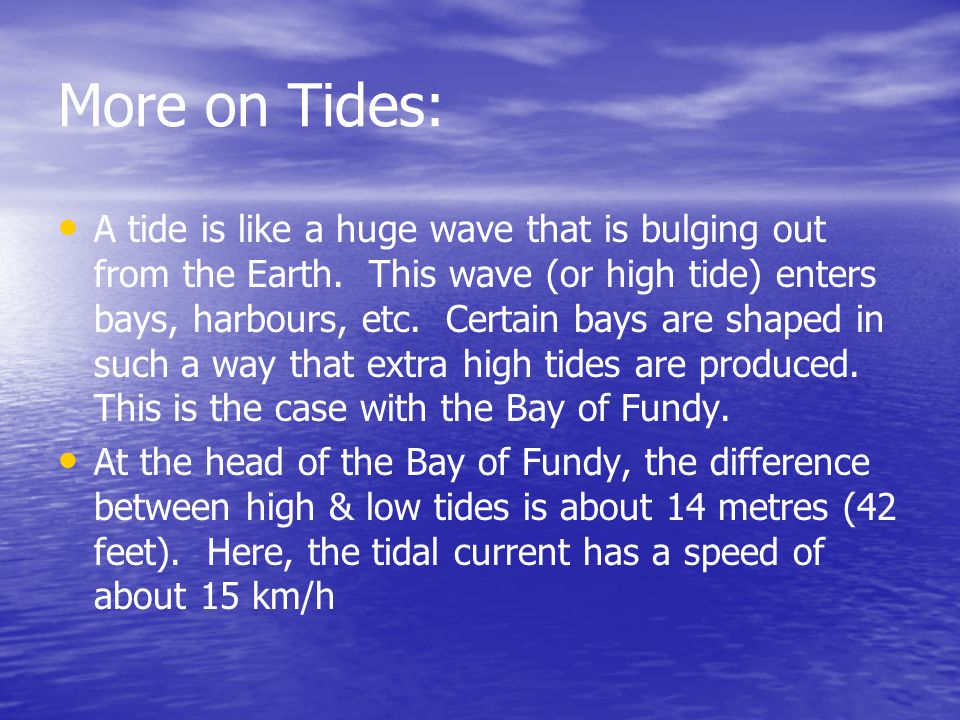 More on Tides: