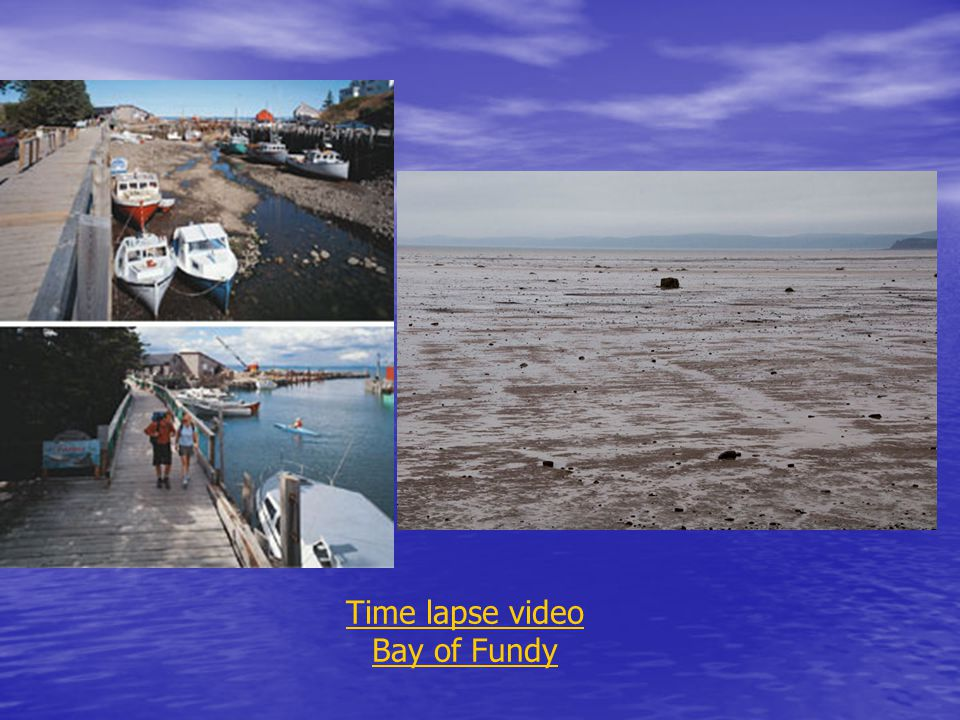 Time lapse video Bay of Fundy