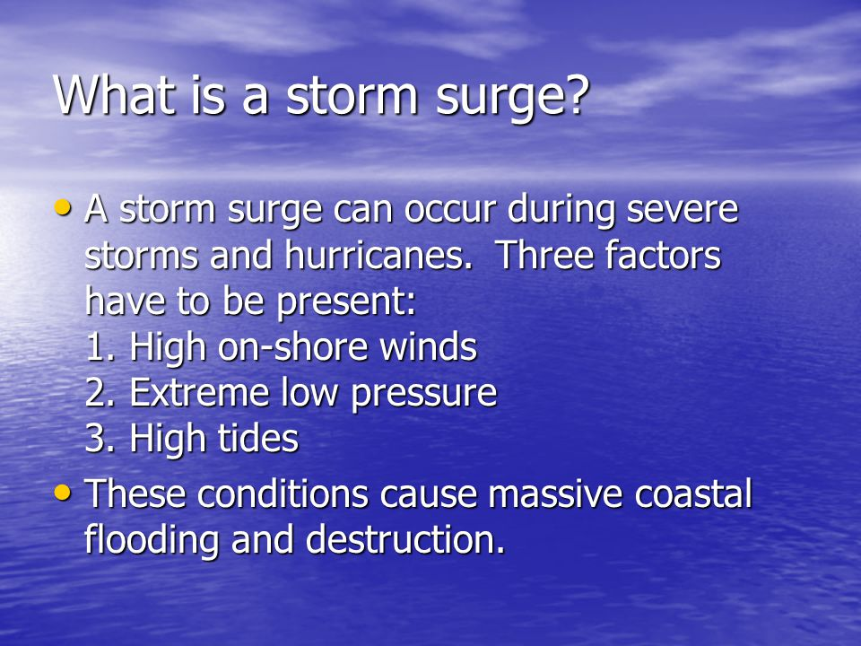 What is a storm surge