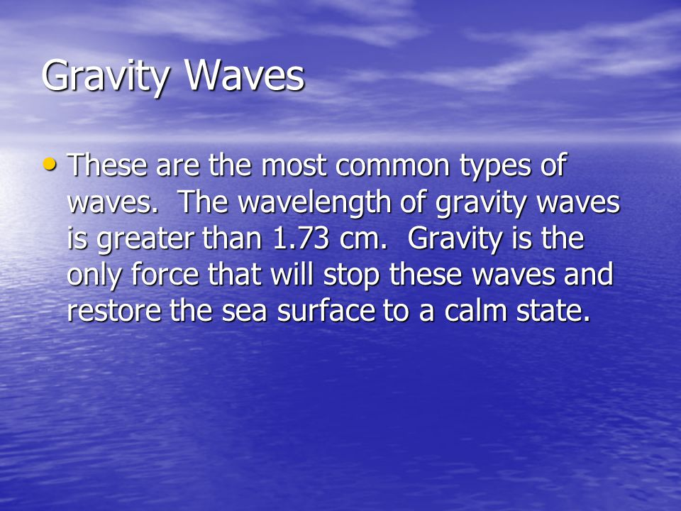 Gravity Waves