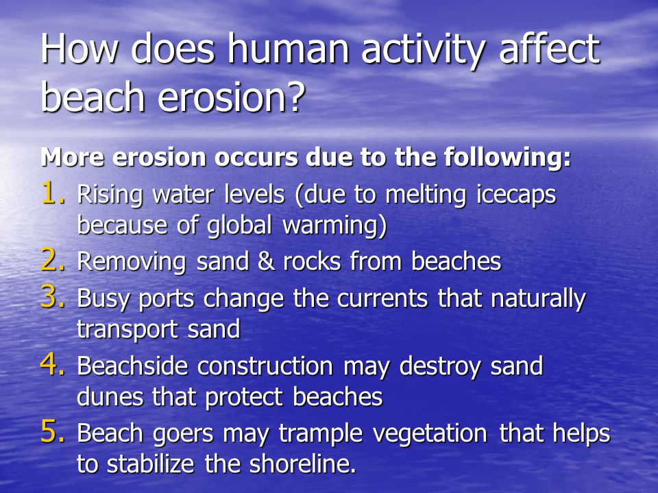 How does human activity affect beach erosion