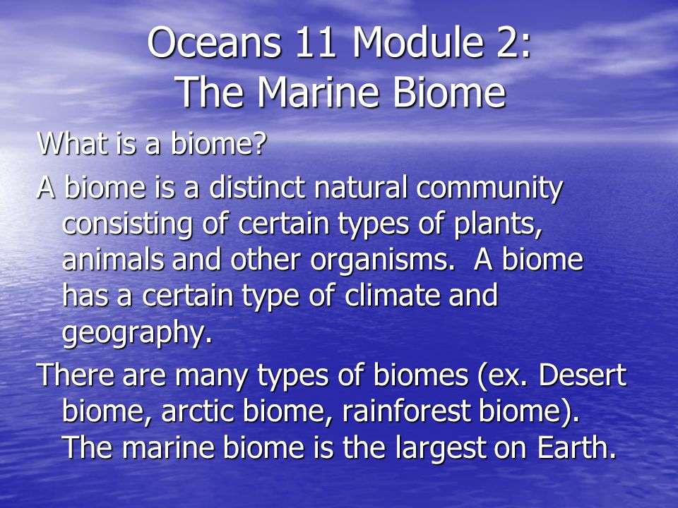 Oceans 11 Module 2: The Marine Biome