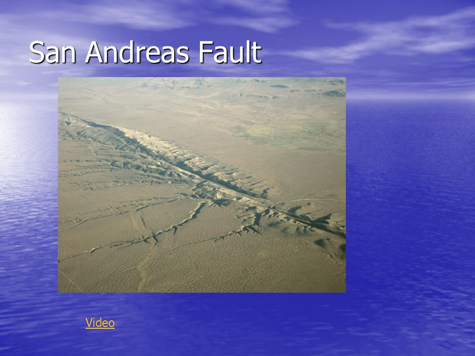 San Andreas Fault Video
