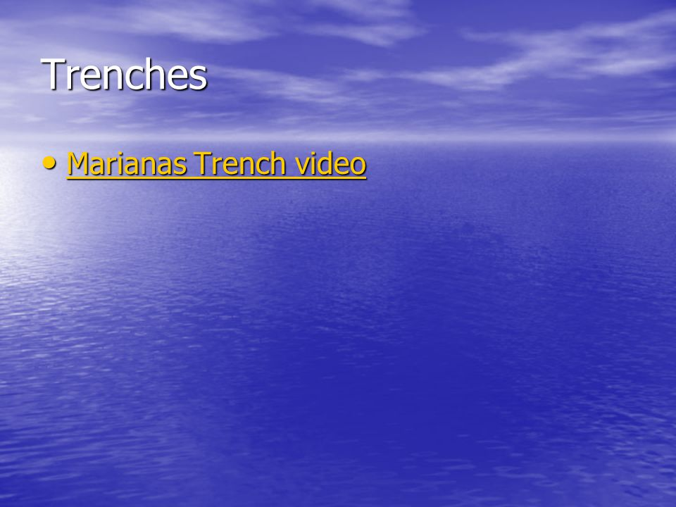 Trenches Marianas Trench video