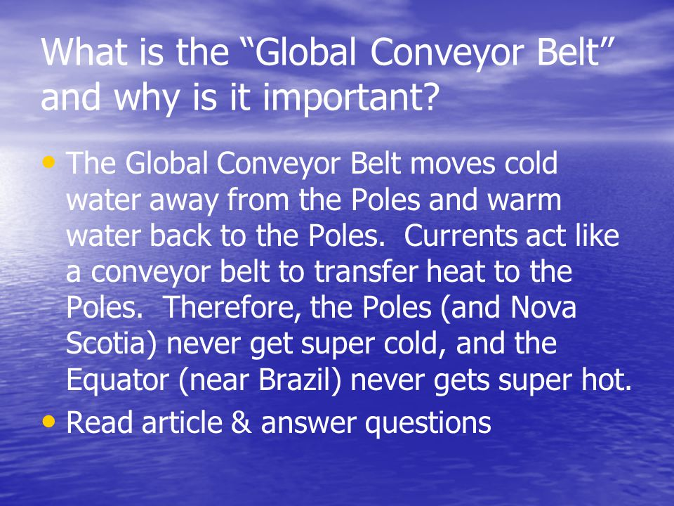 What is the Global Conveyor Belt and why is it important