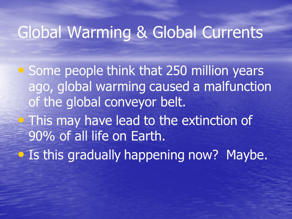 Global Warming & Global Currents