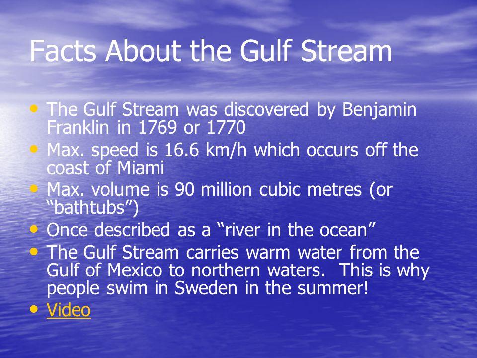Facts About the Gulf Stream