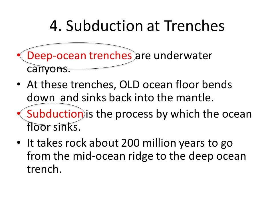 4. Subduction at Trenches