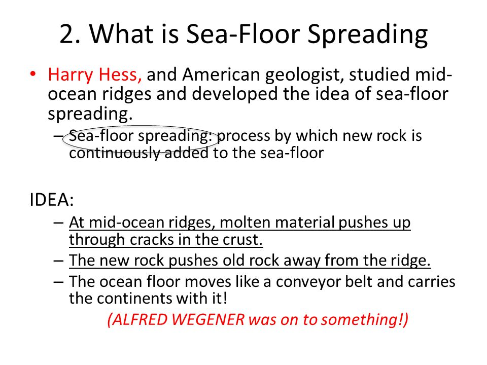 2. What is Sea-Floor Spreading