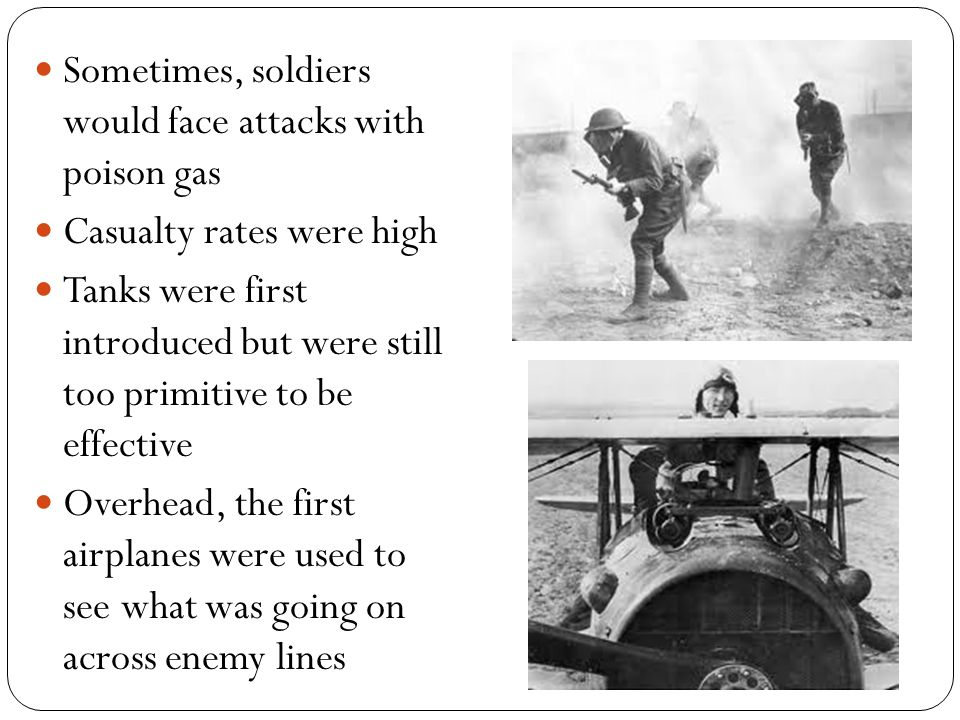 Sometimes, soldiers would face attacks with poison gas