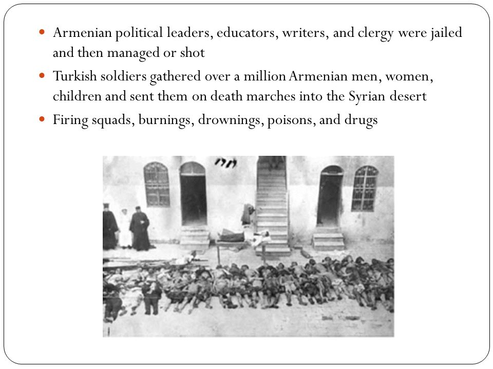 Armenian political leaders, educators, writers, and clergy were jailed and then managed or shot