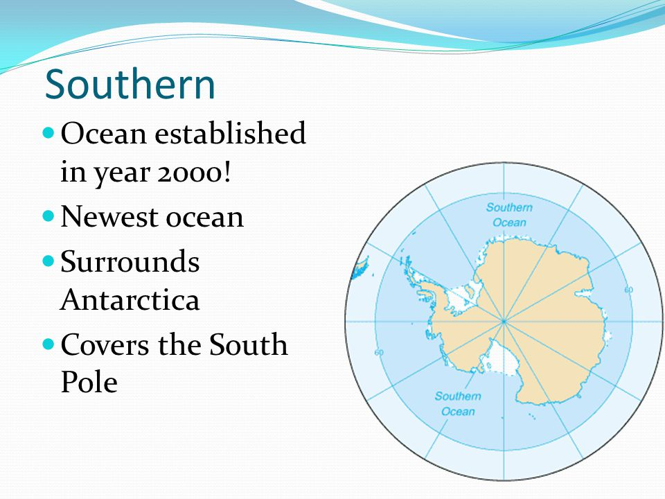Southern Ocean established in year 2000! Newest ocean