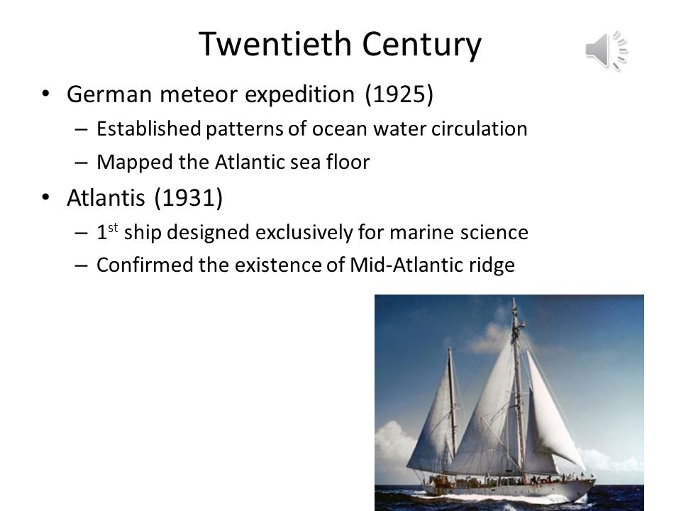 Twentieth Century German meteor expedition (1925) Atlantis (1931)