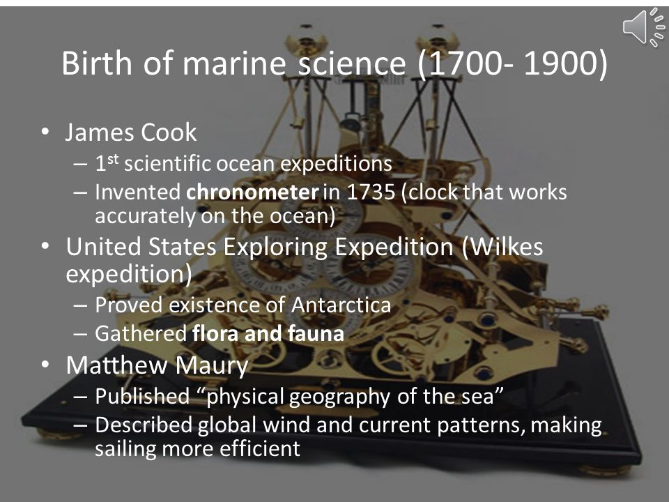 Birth of marine science (1700- 1900)