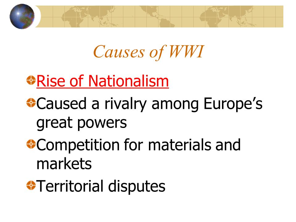 Causes of WWI Rise of Nationalism