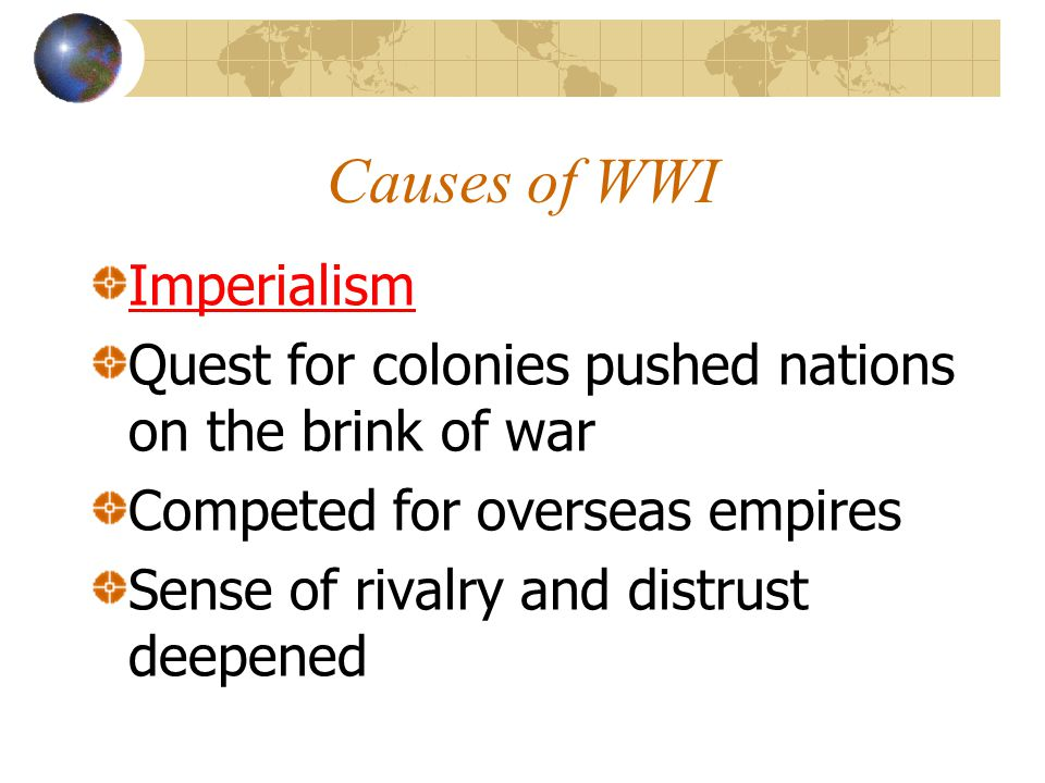 Causes of WWI Imperialism