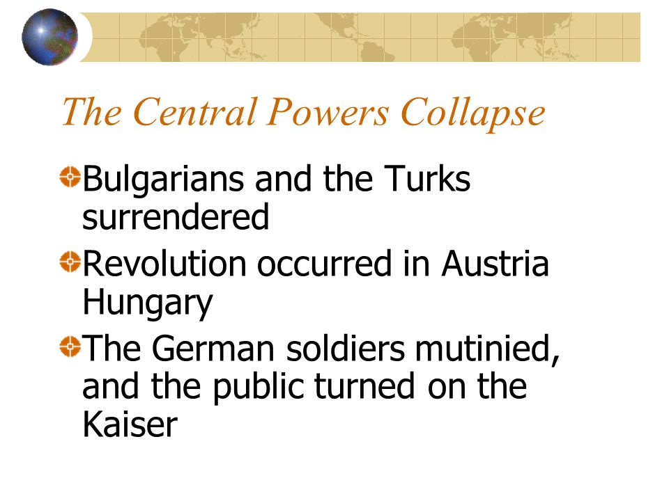 The Central Powers Collapse