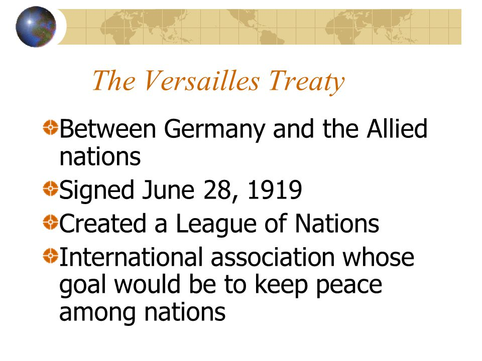 The Versailles Treaty Between Germany and the Allied nations