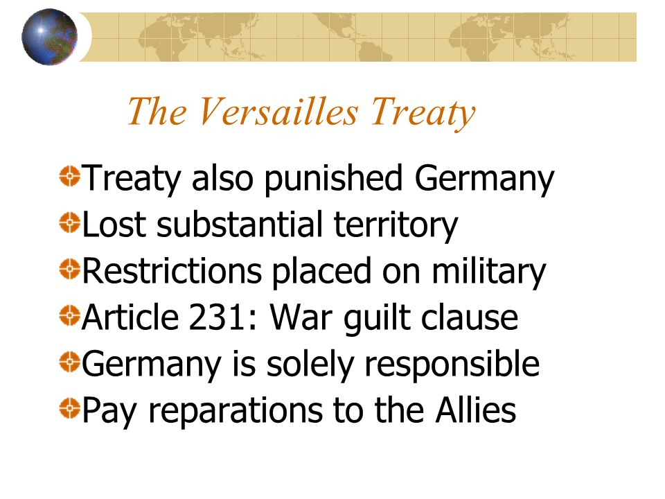 The Versailles Treaty Treaty also punished Germany